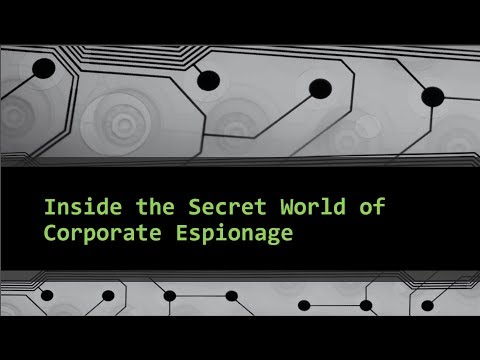 Inside The Secret World Of Corporate Espionage