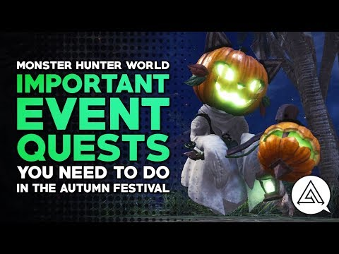 Monster Hunter World | Most Important Event Quests You Need to Do in The Autumn Festival