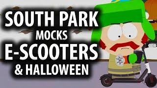 South Park Mocks E-Scooters & Halloween Explained