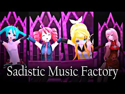[Sadistic Music Factory] [Rin,Miku,Luka & Teto]