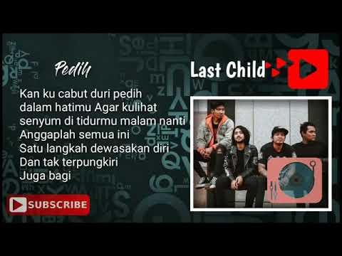 Lagu last child full album full lirik|| mantul banget.