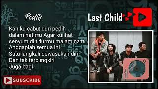 Lagu Last child full album full lirik|| mantul banget.