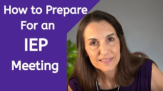 How to Prepare for an IEP Meeting.