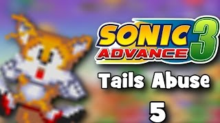 Sonic Advance 3 - Tails Abuse 5