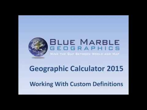 Geographic Calculator - Working with Custom Geodetic Parameters