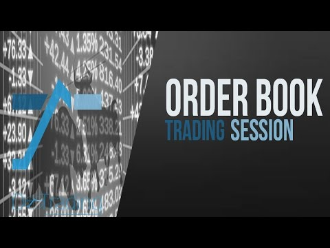 Bourse, comment trader : order book trading session by DoTrading; video 2