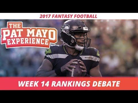 2017 Fantasy Football - Week 14 Rankings Debate, Sleepers, Starts and Sits