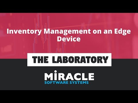 Inventory Management On An Edge Device   The Laboratory