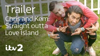 Chris and Kem: Straight Outta Love Island | Coming This October | ITV2