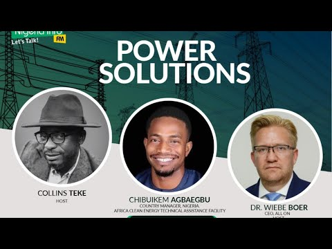 Monday, 12th October, 2020, Guest - Chibuikem Agbaegbu, Country Manager, Nigeria, Africa Clean Energy Technical Assistance Facility