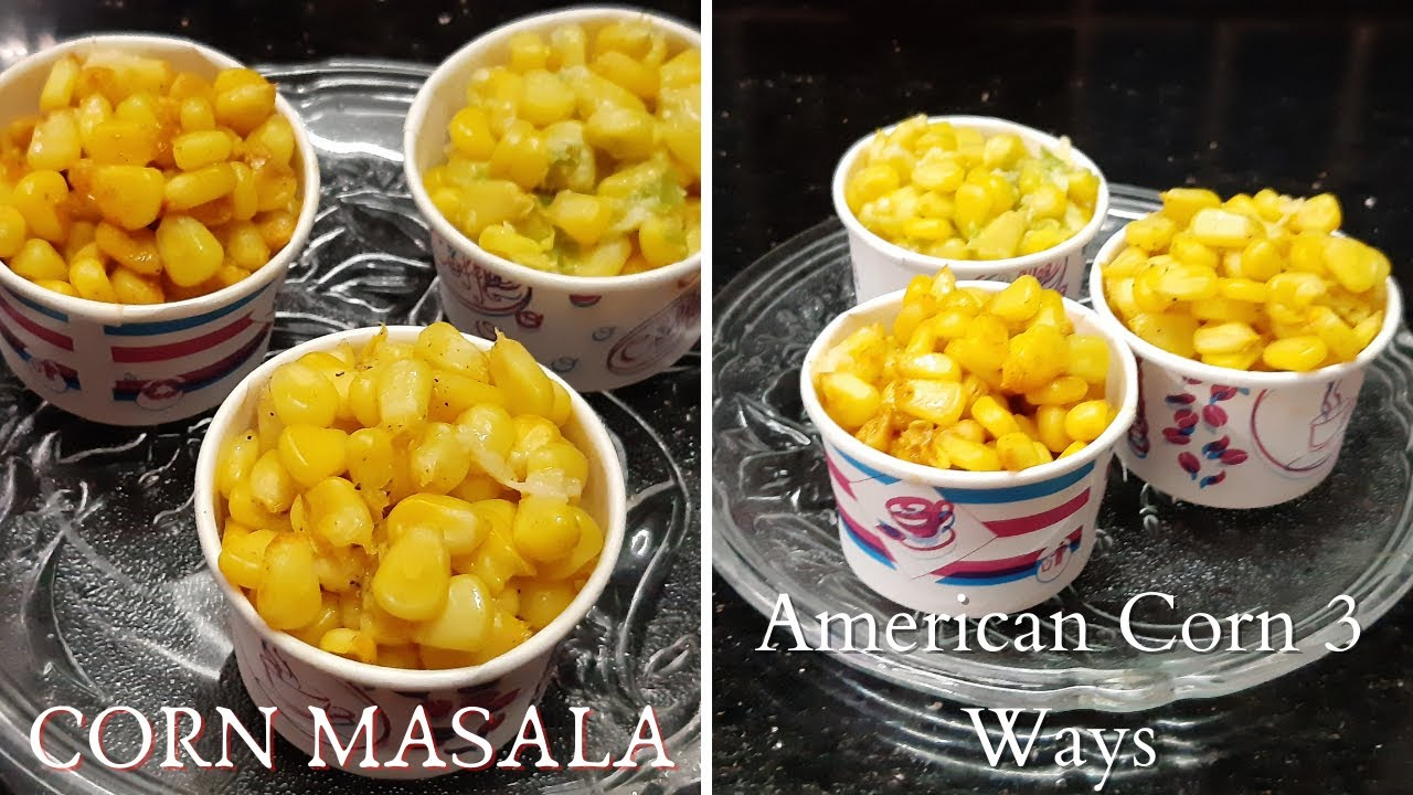 Download Corn Masala|American Corn 3 Ways |Cheese Chilli , Masala & Butter Sweet Corn Recipe |