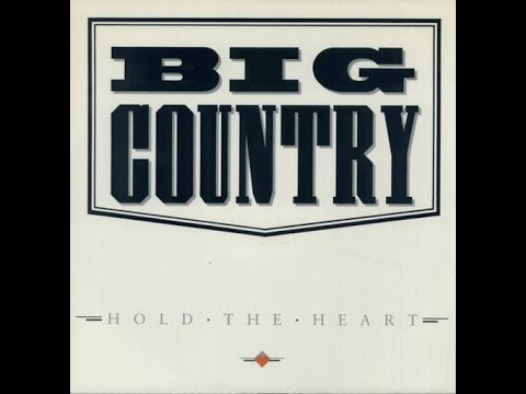 Big Country - Hold The Heart (Instrumental)