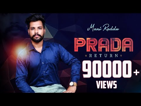 PRADA RETURN - MANI REDDU ( Full Video ) PRADA 2 | Latest Punjabi Song 2018 | PRADA RETURN | PRADA 2
