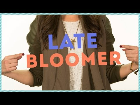 BEING A LATE BLOOMER  w/ Maddy Whitby