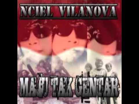 Nciel Vilanova - Maju Tak Gentar (ROCK)