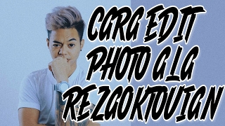 CARA EDIT PHOTO ALA REZA 'ARAP' OKTOVIAN DI PICSART ANDROID (TUTORIAL #1)