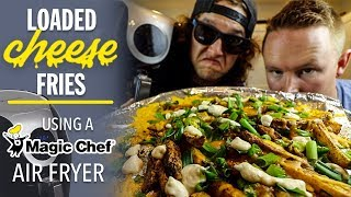 Cooking Official Number Six With Cheese Loaded Fries with the Magic Chef Digital Air Fryer XL