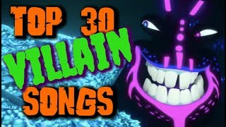 Top 30 Villain Songs