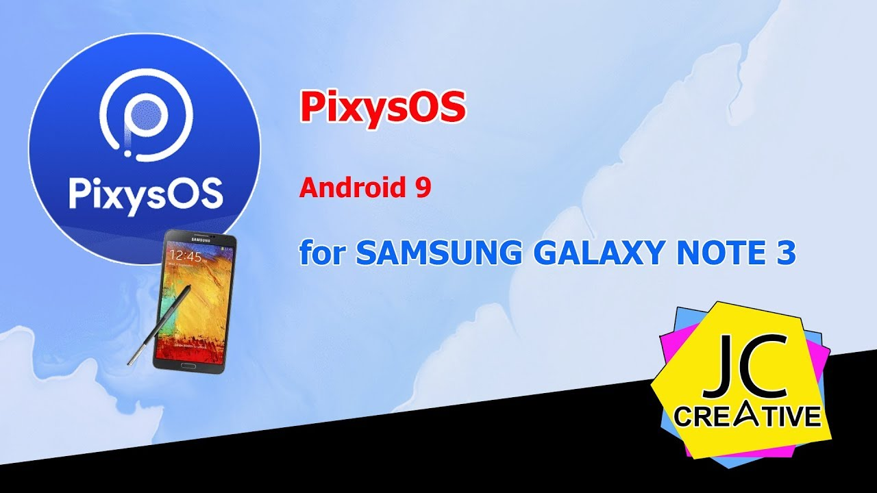 PixysOS Android 9 for Samsung Galaxy Note 3