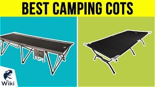 10 Best Camping Cots 2019
