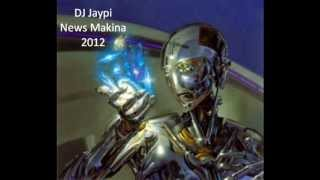 Makina news mix 2012 (2) DJ Jaypi