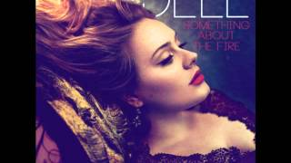 ADELE - SOMETHING ABOUT THE FIRE