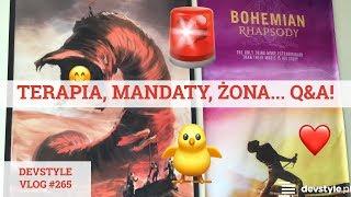TERAPIA, mandaty, ŻONA... Q&A! [devstyle vlog #265]