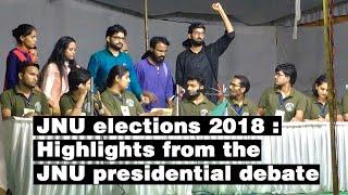 JNU elections 2018 : Highlights from JNU presidential debate