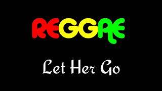 Let Her Go - Reggae Cover