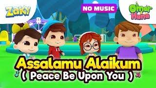 Assalamu Alaikum SONG by Omar & Hana featuring Zaky