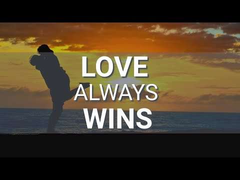 LOVE Always Wins - Abraham Hicks 2020 - No Ads