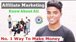 Affiliate Marketing 2019 | No. 1 Way To Make Money Online