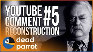 YouTube Comment Reconstruction #5 -