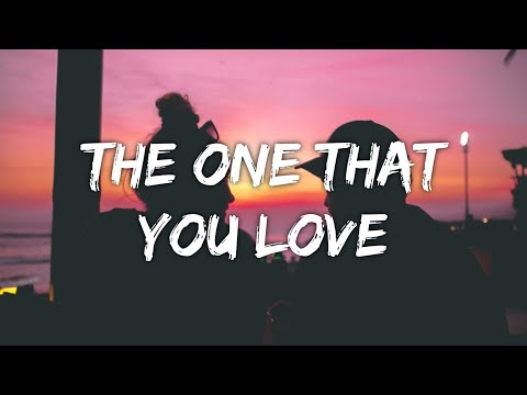 LP - The One That You Love (Lyrics)