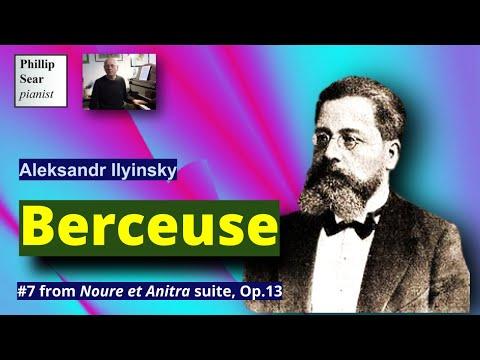 alexander Ilyinsky: 'Noure and Anitra' Suite, Op.13  No. 7 - Berceuse