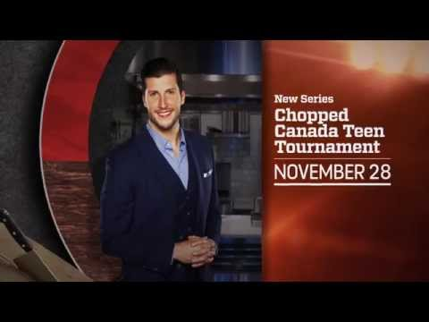Chopped Canada Teen Tournament  Special Series November 28