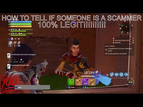 How to tell if someone is a scammer fortnite*Must Watch* 100% Legit!!!!!!!!!!