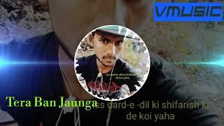 main tera ban jaunga dj song download main tera ban jaunga dj remix mp3 song download,VimleshMandal