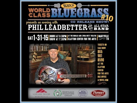 "Paul Brewster ""Darby's Castle""  Phil Leadbetter's CD Release Allstar Band"