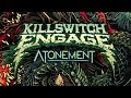 Killswitch Engage - Unleashed [Official Visualizer]