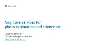 Cognitive Services for Photo Exploration and Science Art | COM231