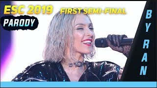ESC 2019 FIRST SEMI-FINAL Parody/On Crack/In a Nutshell (I guess)