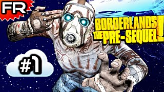 [FR] Borderlands: The Pre-Sequel   Let