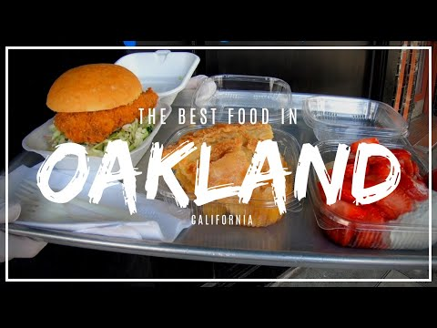 The Best Food In Oakland: My Top 4 Oakland Restaurants!