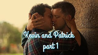 Kevin and Patrick  part 1