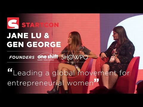 Jane Lu & Gen George - Leading a global movement for entrepreneurial women.