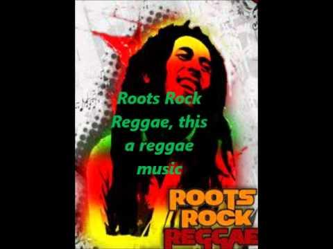 Bob Marley - Roots Rock Reggae (With Lyrics)