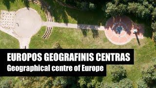 Kelionės po Lietuvą: Europos geografinis centras / Geographical centre of Europe