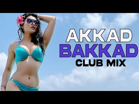 Akkad Bakkad ( Sanam Re ) - DJ Doc Club Mix