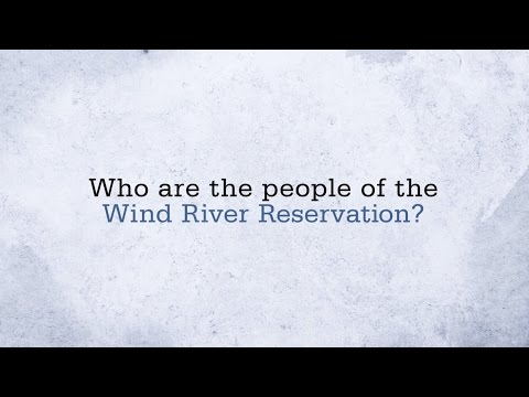 Who are the People of the Wind River Reservation?